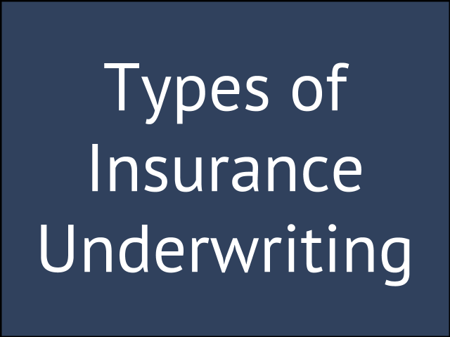 5 Types Of Insurance Underwriting In The Workplace Glg America