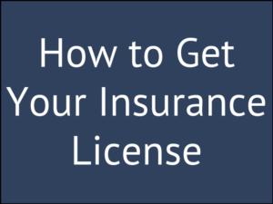 How to Get Your Life and Health Insurance License