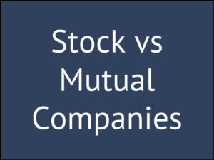 My Choice Between a Stock vs Mutual Insurance Company