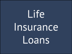 How Do Life Insurance Loans Work?
